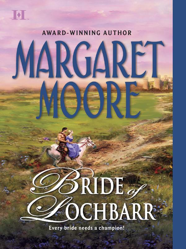 Margaret Moore Bride of Lochbarr the night before easter