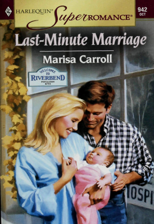 Marisa Carroll Last-Minute Marriage secrets of a very good marriage