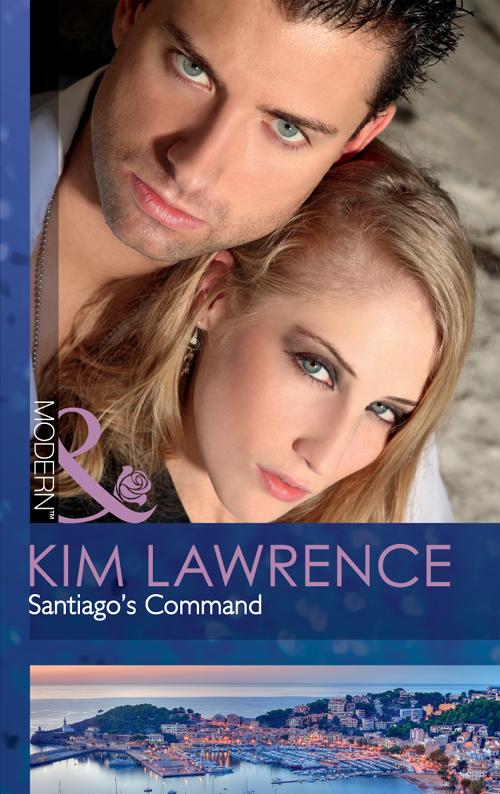 KIM LAWRENCE Santiago's Command kim lawrence santiago s command