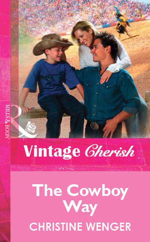 Christine Wenger The Cowboy Way pamela sye the son i never had