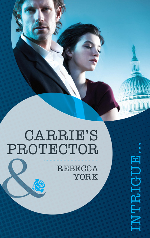 Rebecca York Carrie's Protector how soon is now