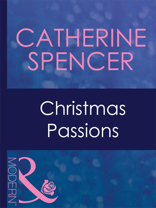 Catherine Spencer Christmas Passions catherine spencer dante s twins