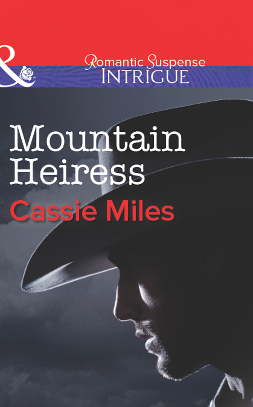 Cassie Miles Mountain Heiress