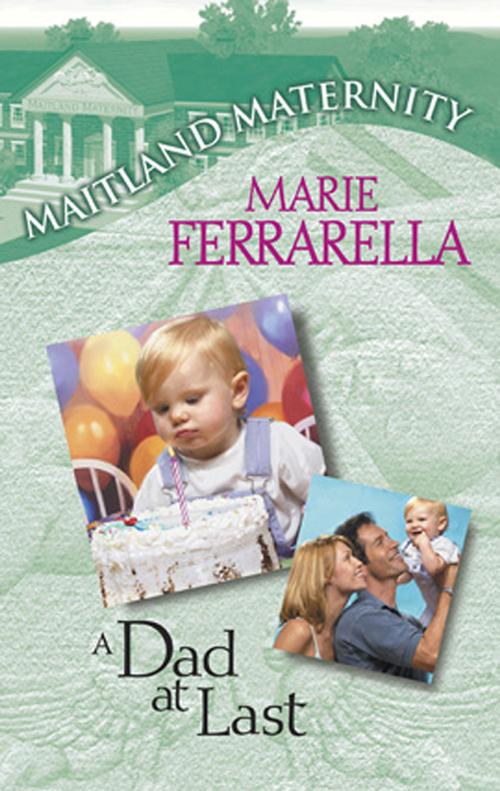 Marie Ferrarella A Dad At Last цена и фото