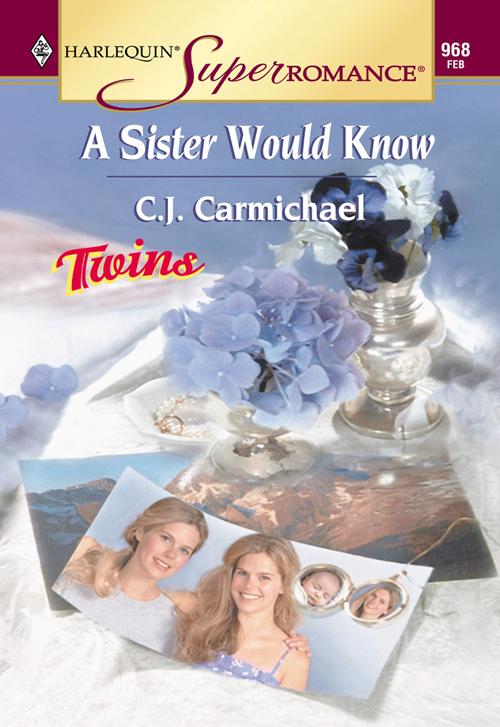 C.J. Carmichael A Sister Would Know
