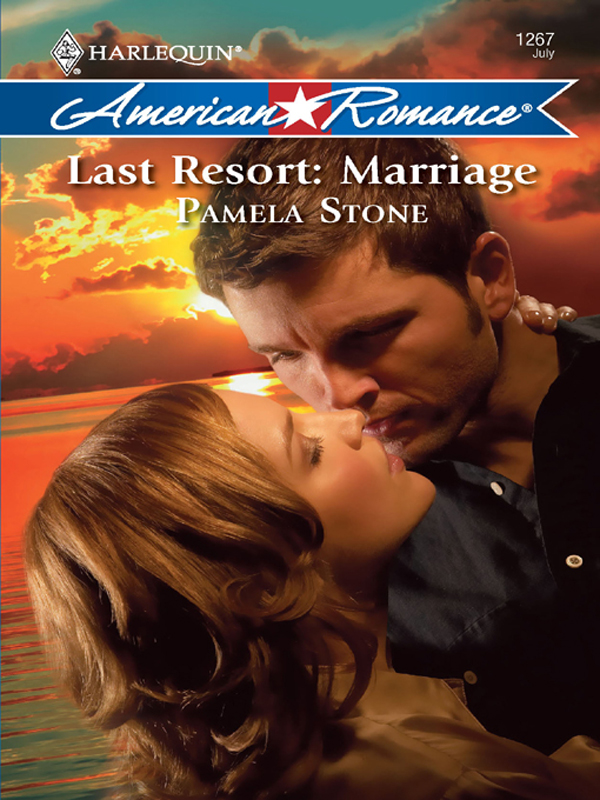 Pamela Stone Last Resort: Marriage pamela tracy daddy for keeps