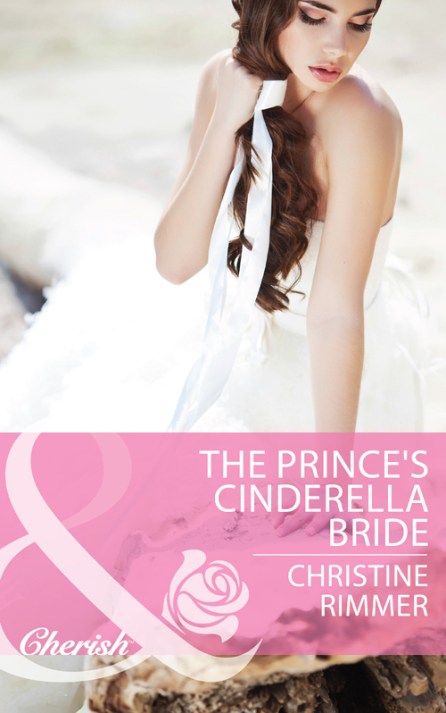 Christine Rimmer The Prince's Cinderella Bride christine rimmer stroke of fortune