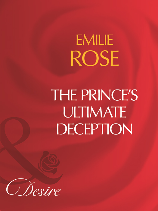 Emilie Rose The Prince's Ultimate Deception