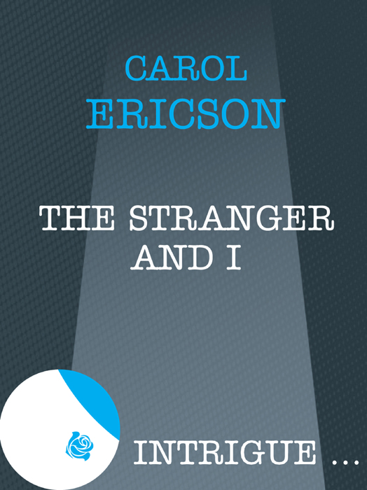 Carol Ericson The Stranger and I лиль мо lil mo meet the girl next door