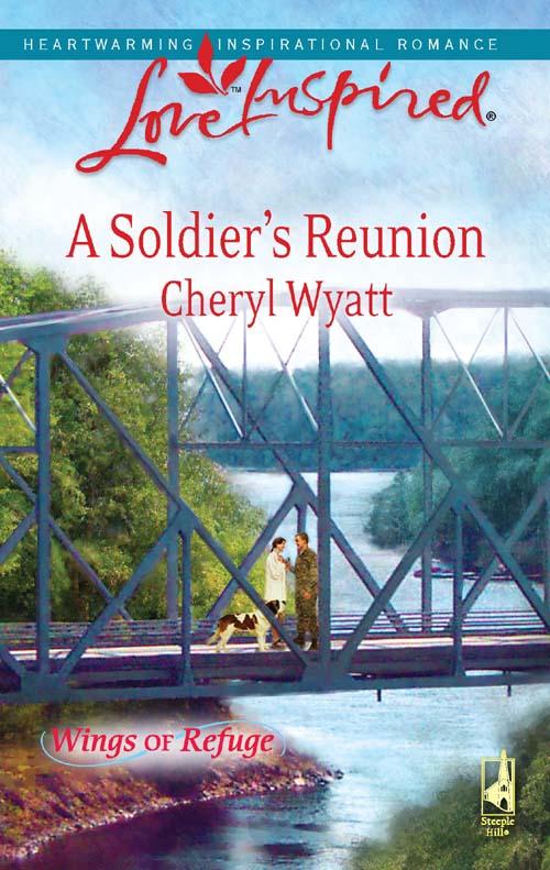 Cheryl Wyatt A Soldier's Reunion a ghostly reunion