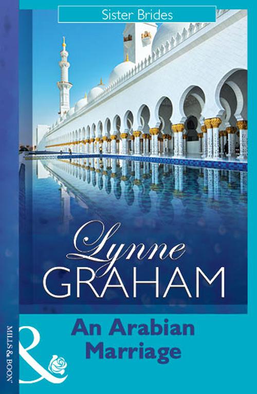 LYNNE GRAHAM An Arabian Marriage lynne graham an arabian marriage
