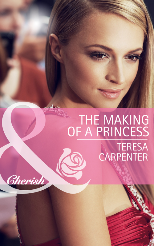 Teresa Carpenter The Making of a Princess цена