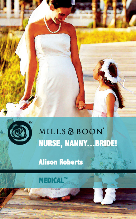 Alison Roberts Nurse, Nanny...Bride! greg behrendt it's called a breakup because it's broken the smart girl's breakup buddy