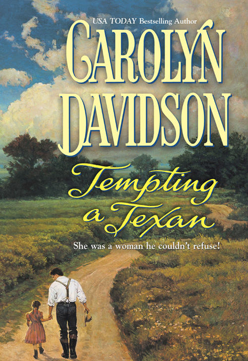 Carolyn Davidson Tempting A Texan
