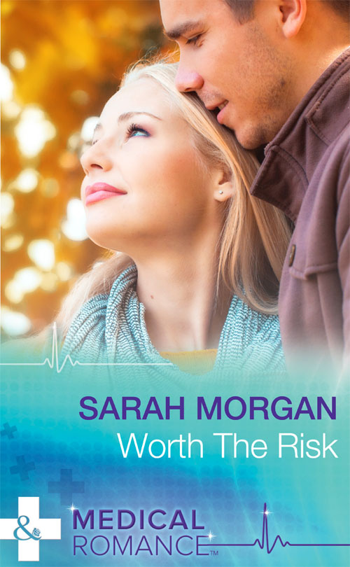Sarah Morgan Worth The Risk
