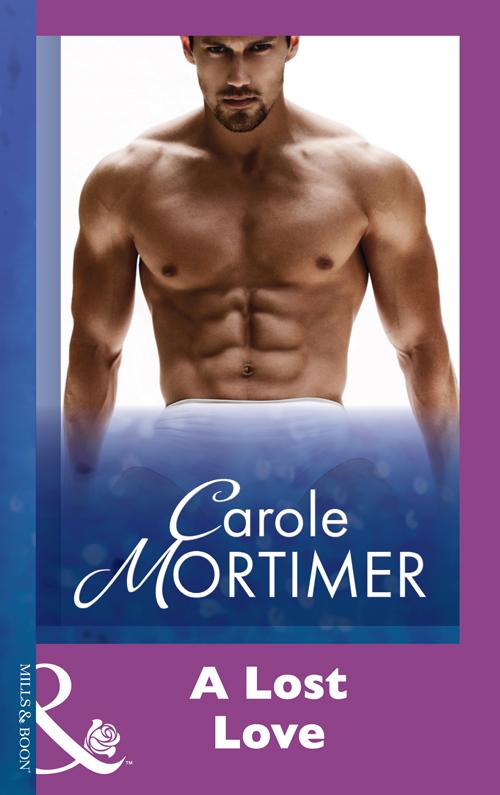 Carole Mortimer A Lost Love carole mortimer romance of a lifetime
