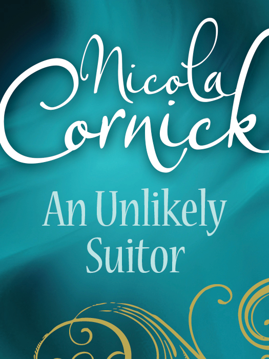 Nicola Cornick An Unlikely Suitor the confidence–man