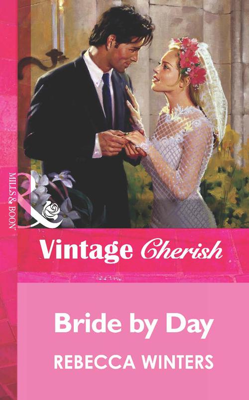 Rebecca Winters Bride by Day rebecca winters bride by day