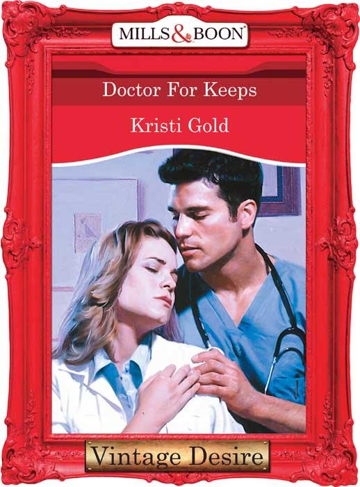 KRISTI GOLD Doctor For Keeps jansen