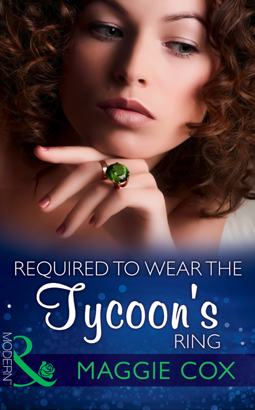 Maggie Cox Required To Wear The Tycoon's Ring