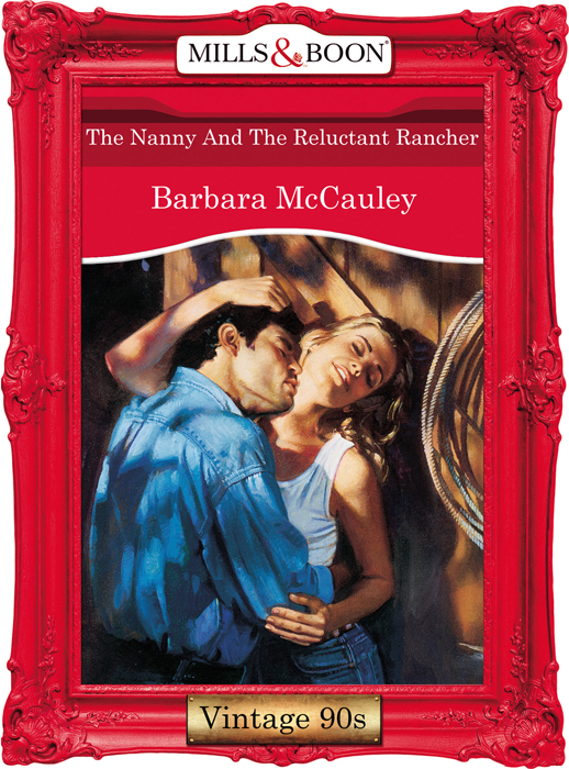 Barbara McCauley The Nanny And The Reluctant Rancher tell it to the moon