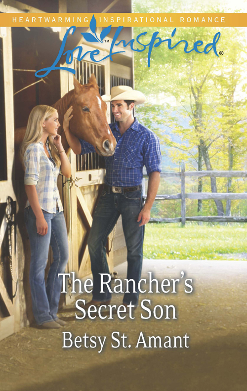 Betsy Amant St. The Rancher's Secret Son