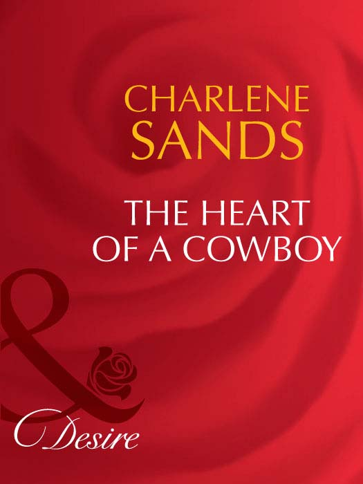 Charlene Sands The Heart of a Cowboy charlene sands bunking down with the boss