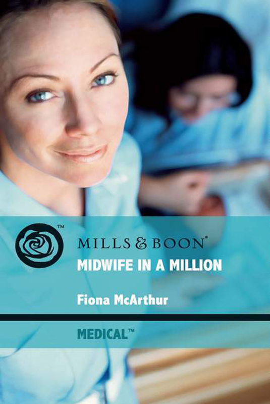 Fiona McArthur Midwife in a Million kate bridges the midwife s secret