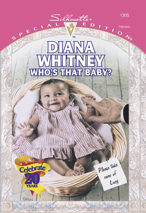 Diana Whitney Who's That Baby? cathy glass will you love me the story of my adopted daughter lucy part 3 of 3