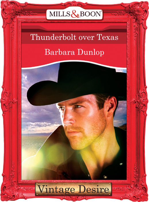Barbara Dunlop Thunderbolt over Texas erickson beamon