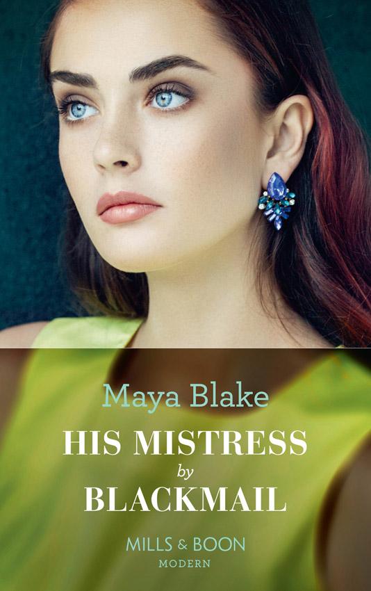 Maya Blake His Mistress By Blackmail maya blake innocent in his diamonds