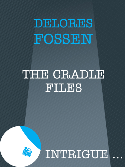 Delores Fossen The Cradle Files delores fossen security blanket