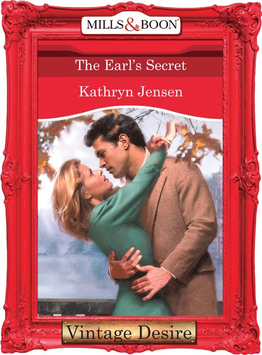 Kathryn Jensen The Earl's Secret kathryn ross the secret child
