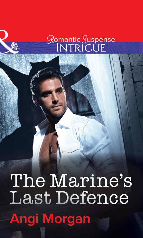 Angi Morgan The Marine's Last Defence hurwitz g last chance