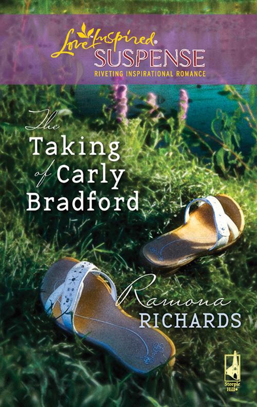 Ramona Richards The Taking of Carly Bradford
