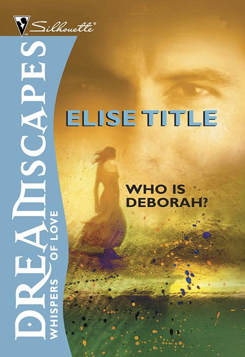 Elise Title Who Is Deborah? as it was