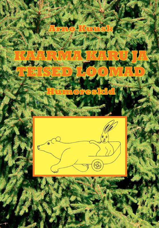 Arno Kuusk Kaarma Karu ja teised loomad gerald durrell linnud loomad ja sugulased