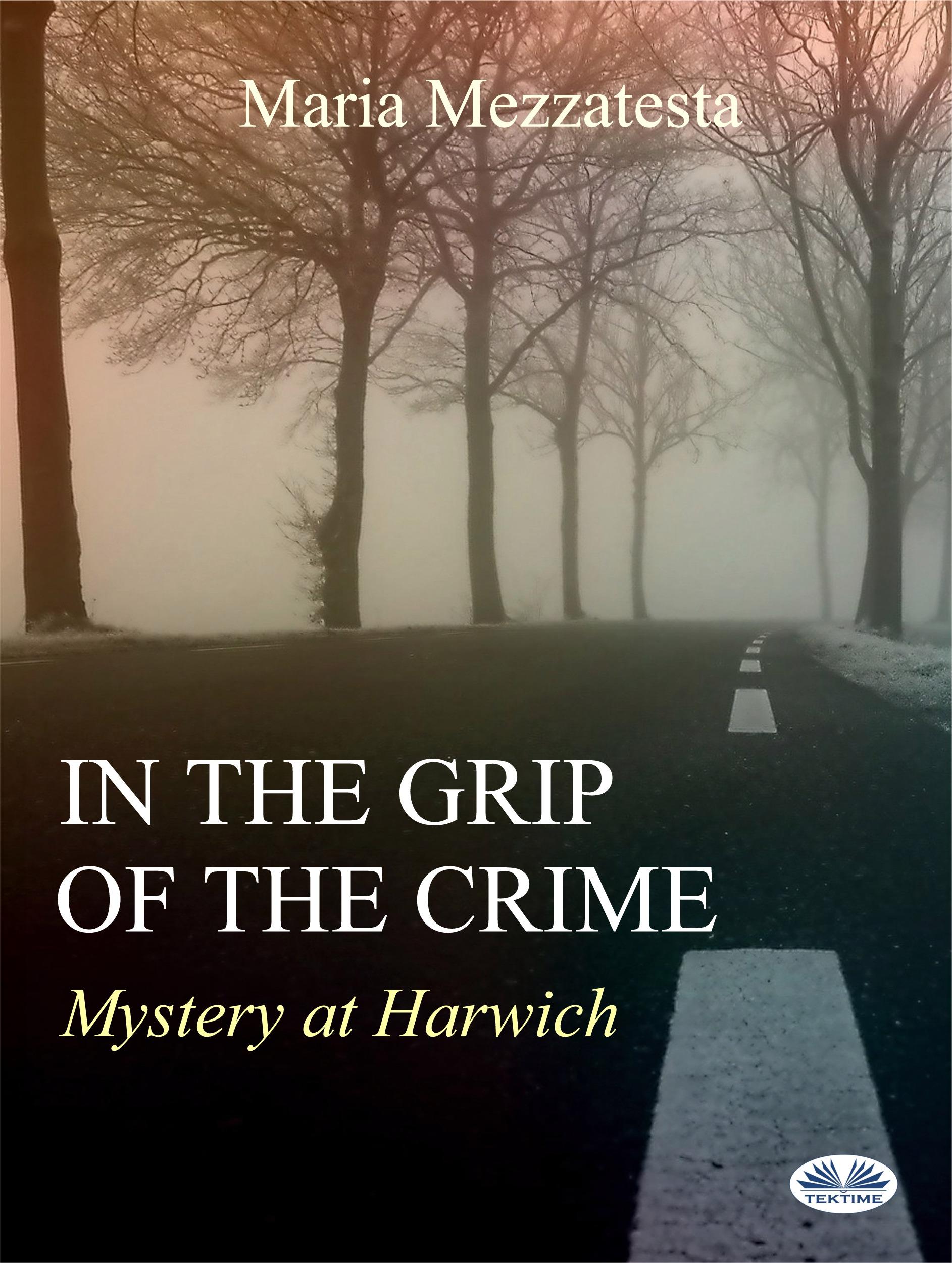 Maria Mezzatesta In The Grip Of The Crime