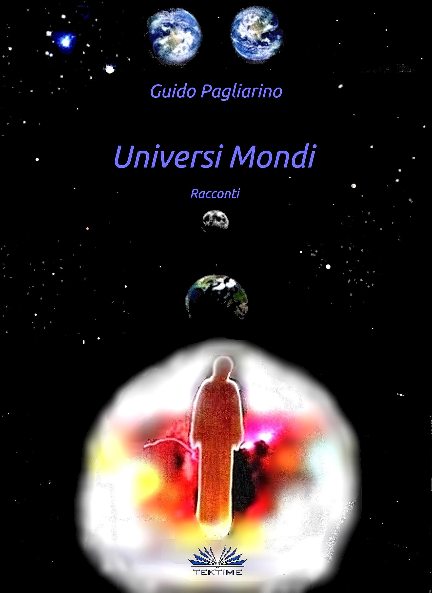 Guido Pagliarino Universi Mondi les farley mondi