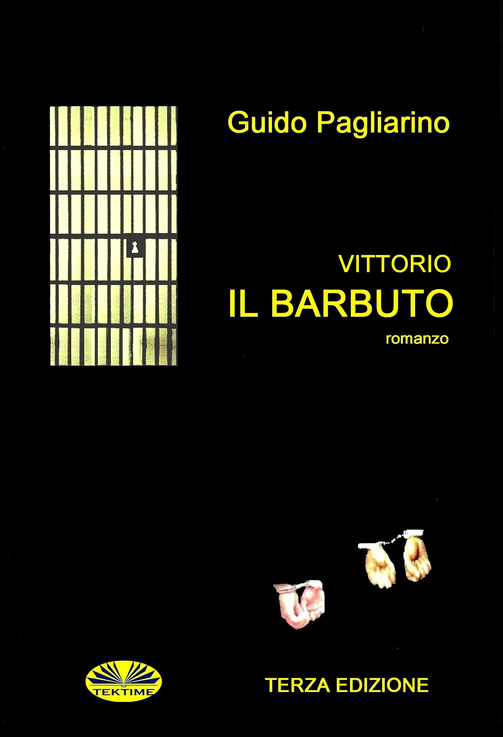 Guido Pagliarino Vittorio Il Barbuto guido pagliarino il vero e il verosimile