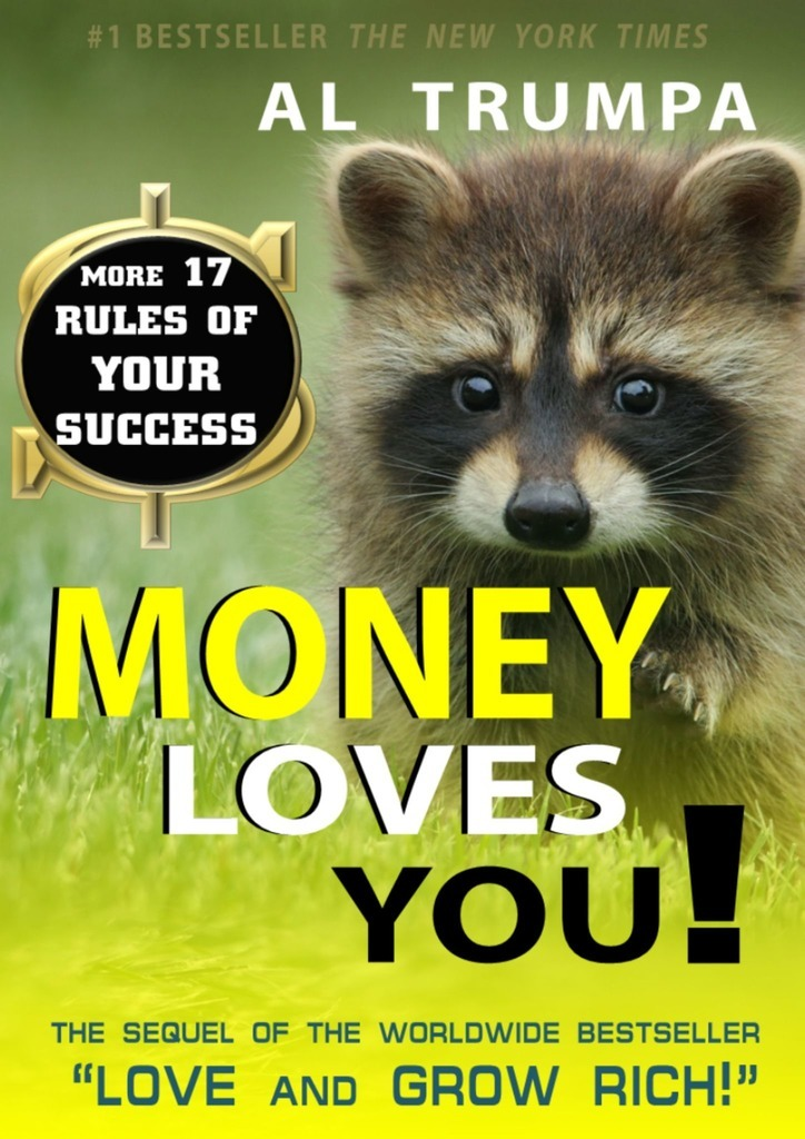 Al Trumpa Money Loves You! mumford colin j getting that medical job secrets for success