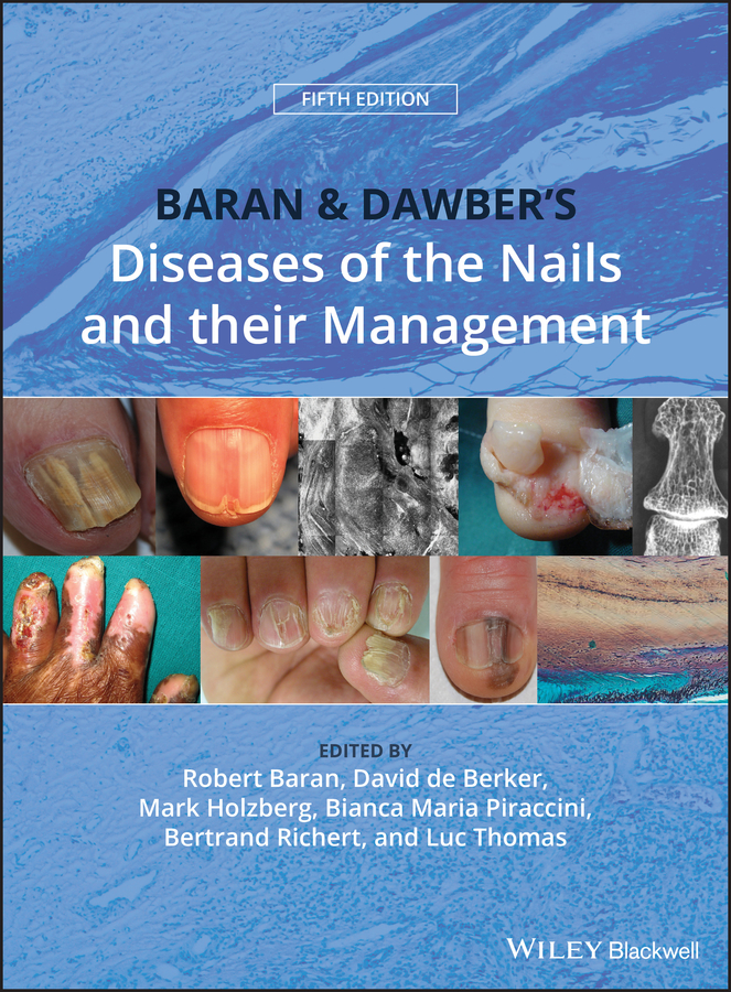 Luc Thomas Baran and Dawber's Diseases of the Nails and their Management cox neil british association of dermatologists management guidelines