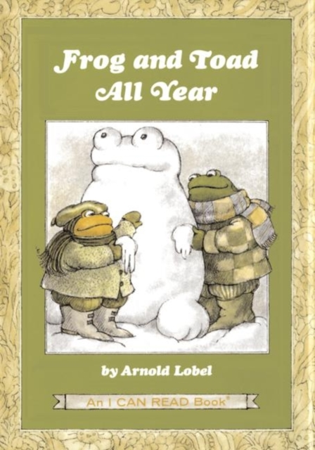 Arnold Lobel Frog and Toad All Year lobel a frog and toad квак и жаб 3 4 классы