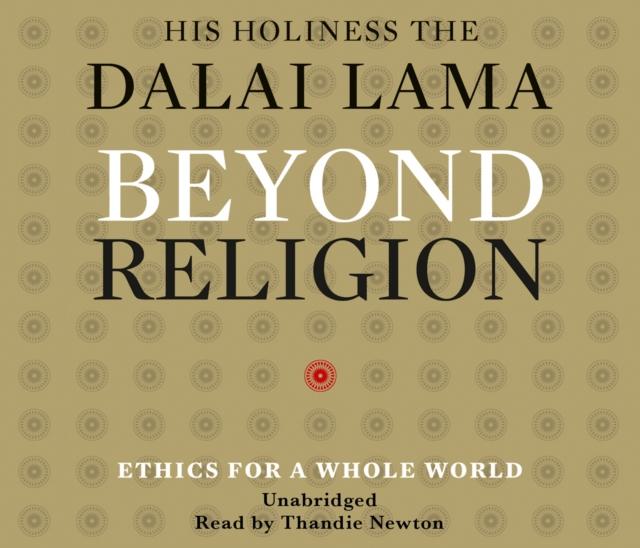 Dalai Lama Beyond Religion gems of wisdom from the seventh dalai lama