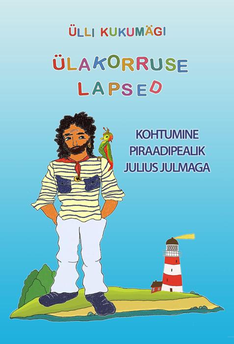 где купить Ülli Kukumägi Kohtumine piraadipealik Julius Julmaga по лучшей цене