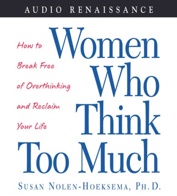 Susan Nolen-Hoeksema Women Who Think Too Much susan m j suriano too cool colin too