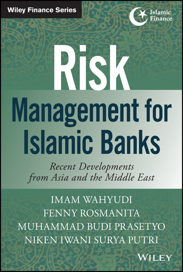 Imam Wahyudi Risk Management for Islamic Banks