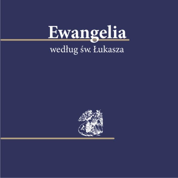 Biblia 100 - lecia Pallottinum Ewangelia według św. Łukasza