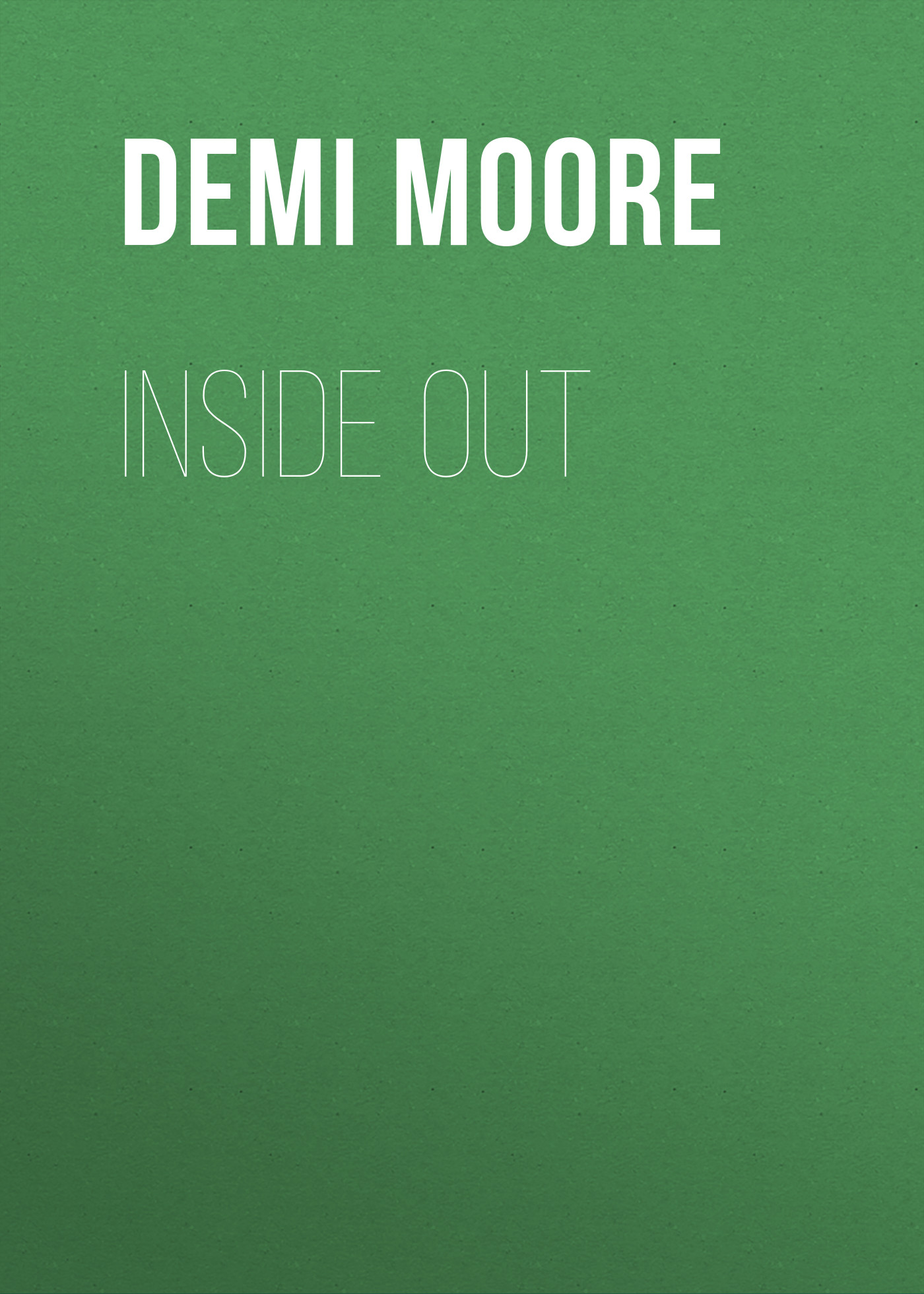 Demi Moore Inside Out inside out