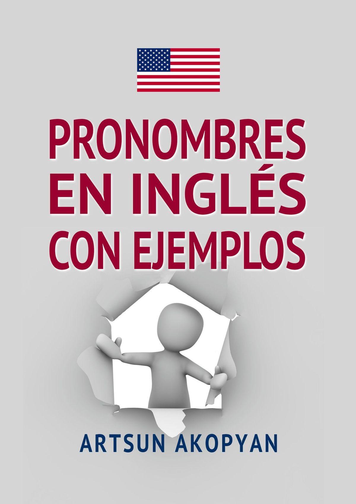 Artsun Akopyan Pronombres en inglés con ejemplos espanol segunda lengua educacion secundaria cuaderno de ejercicios